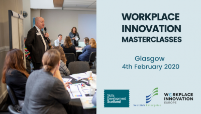 Workplace Innovation Masterclass Glasgow February 2020