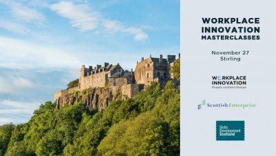 Stirling Workplace Innovation Masterclass
