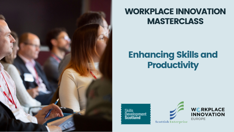 Workplace Innovation Masterclass - Enhancing Skills and Productivity - Dunfermline